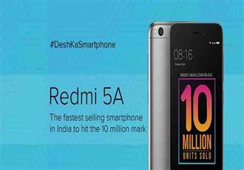 IT News Alert:redmi-5a-crosses-benchmark-of-whipping-10-million-sales-mark